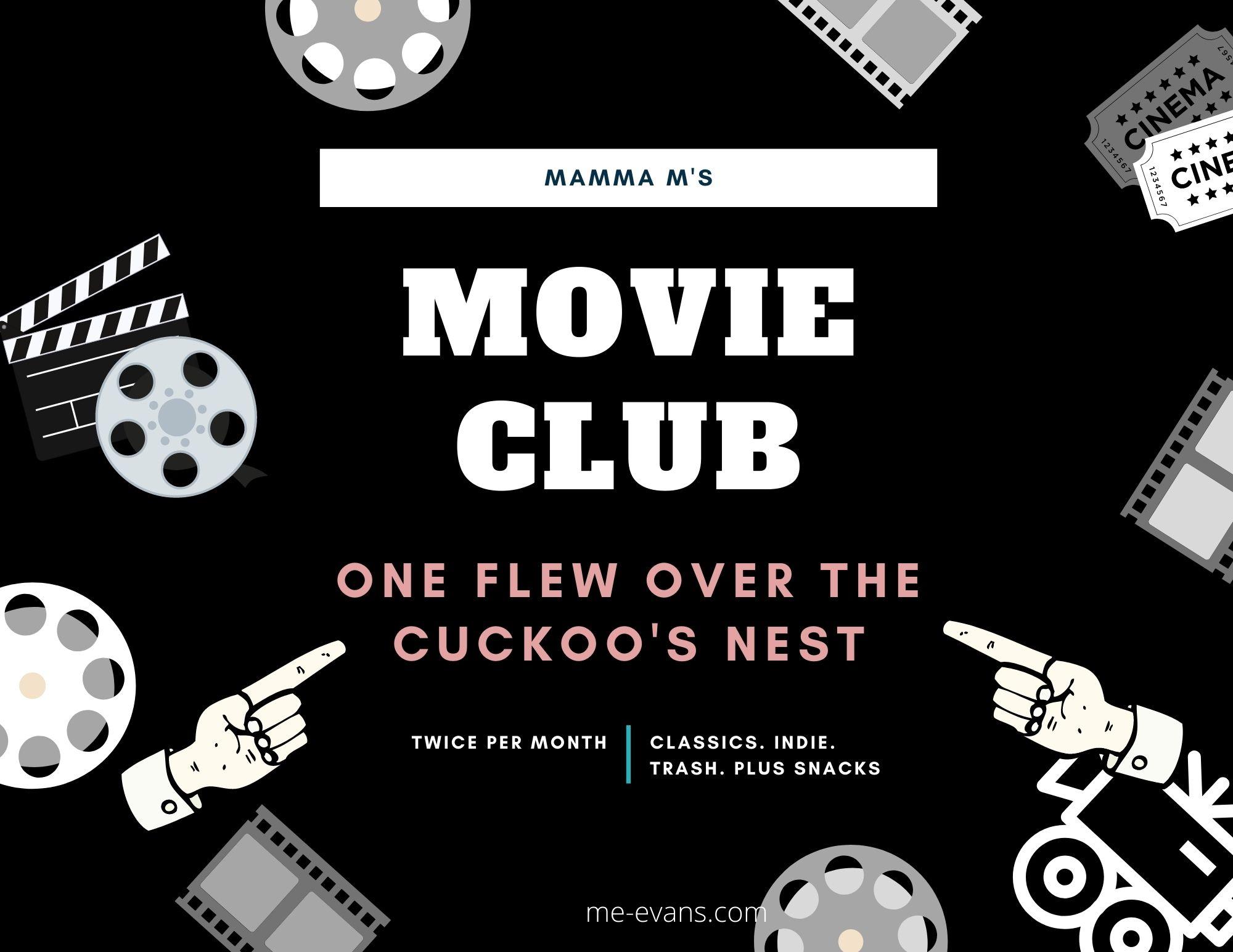 Mamma M's Movie Club: One Flew Over the Cuckoo's Nest